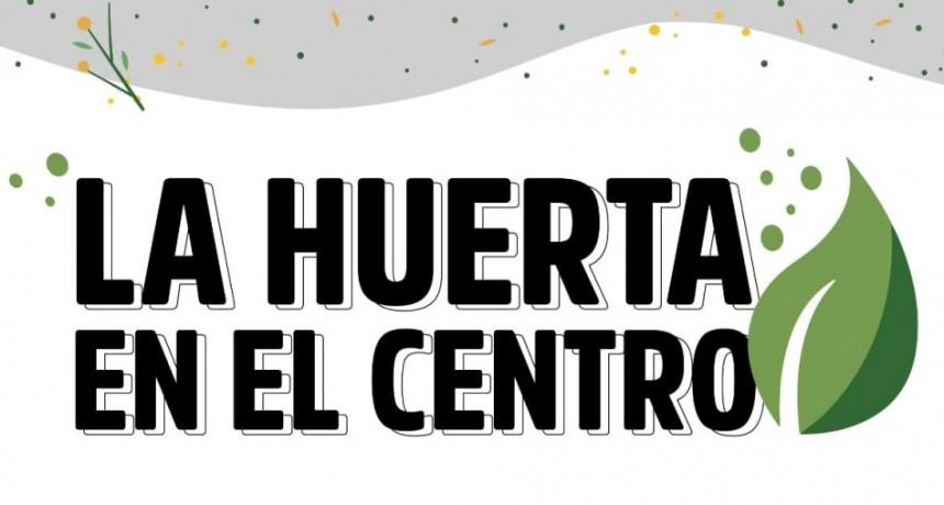 La Huerta en el Centro